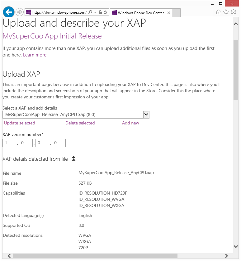 A screenshot of the Upload page in the Dev Center submission tool, showing that a XAP has been uploaded, and the tool has extracted the file size, capabilities, supported languages, supported OS version, and detected resolutions.