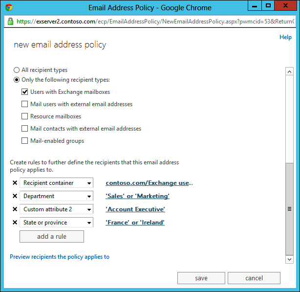 This screen shot shows how rules or conditions can be associated with an email address policy so that it applies to specific objects only. In this example, the policy applies to mailboxes belonging to the Sales or Marketing departments only if Account Executive is present in custom attribute 2 and France or Ireland is in the StateOrProvince attribute.