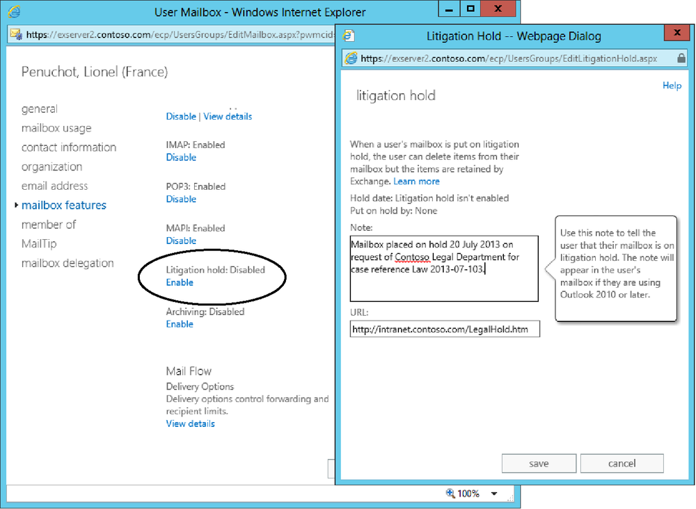 Two screen shots illustrate how to put a mailbox on litigation hold. The left-side screen is displayed when you edit the properties of a mailbox and select Mailbox Features. To enable litigation hold, click the Enable link, which reveals the right-side screen, enabling the administrator to insert a note about the hold and details of a URL the user can consult to find out what being on hold means to him.