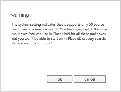 If you add more than 50 mailboxes to a search and haven't adjusted the throttling policies, you see an error similar to the one shown here.